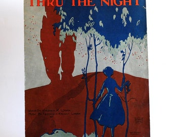 Antique Piano Sheet Music Thru The Night from early 1900's