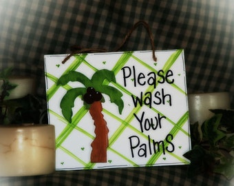 Wash your palms bathroom sign palm tree tropical beach