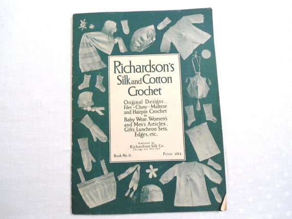 Original 1916 Richardson's Silk and Cotton Crochet original designs
