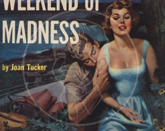 Weekend of Madness - 10x14 Giclée Canvas Print of a Vintage Pulp Paperback Cover