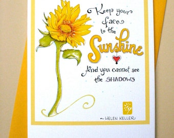Sunflower Encouragement Card - Sympathy Card - Get Well Card - Helen Keller Quote