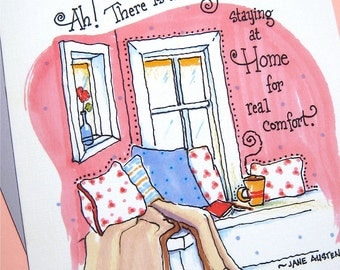Housewarming Card - New Home Card - Jane Austen Quote Card - Staying at Home for Real Comfort