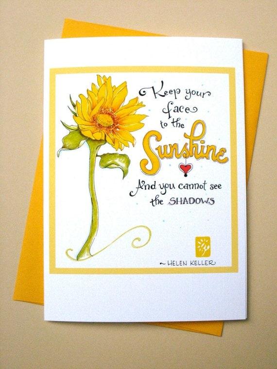 Sunflower Encouragement Card - Sympathy Card - Get Well Card - Helen Keller Quote