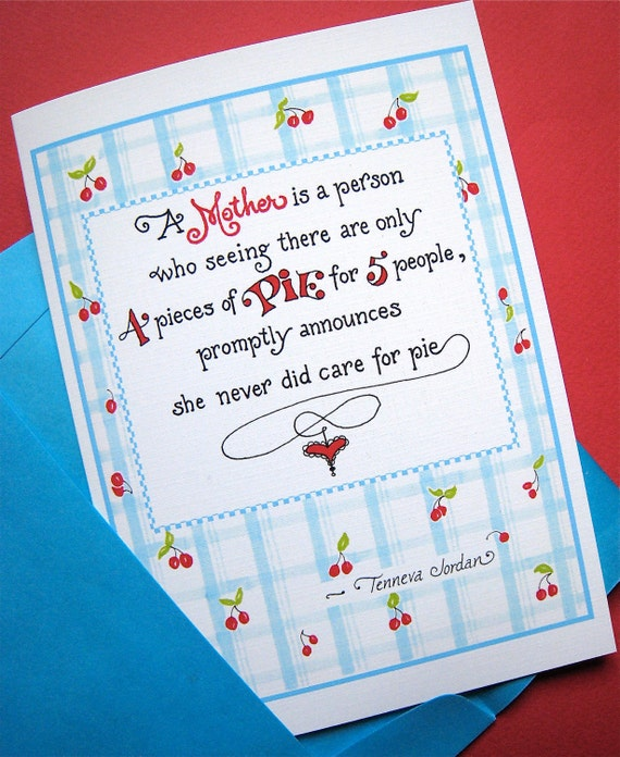 Funny Mom Card - Pie Quote - Mom Birthday - Mothers Day Card - Retro Cherry