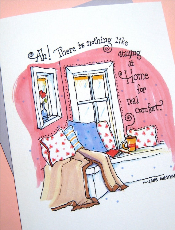 Housewarming Card - New Home Card - Moving Card - Jane Austen Quote Card - Staying at Home