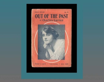 Rare Edwardian Era Paperback Romance 1903 Out of the Past by Charles Garvice Antique Book Vintage Book in Original Wraps