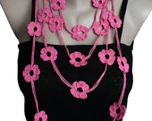 Honeysuckle Pink Crochet Necklace Crochet Flower Necklace  Strand necklace Eco friendly Bracelet Lariat Scarf