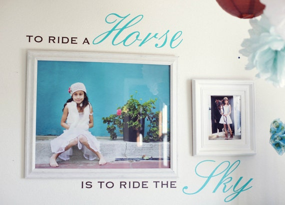 To Ride A Horse... - Vinyl Wall Decal - Many Color Choices