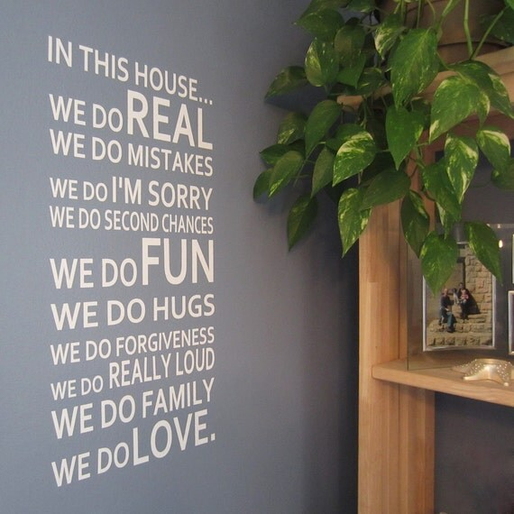 Vinyl Wall Decal - In Our Home We Do - Many Color Choices