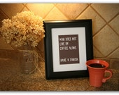 Coffee Art Print Man Does Not Live by Coffee Alone. Have a Danish Giclee Print