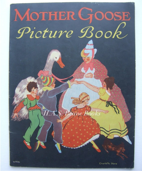 Mother Goose Picture Book. 1928. With Beautiful Illustrations by Charlotte Stone.
