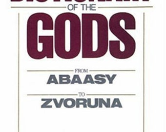 FIRST EDITION: A Comprehensive Dictionary of the Gods 1984 (Softcover)