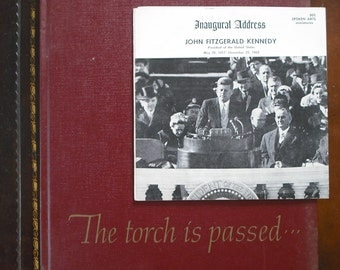 LOT: John F Kennedy - The Torch is Passed (Hardcover) and Inaugural Address (Record)