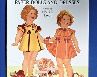 Authentic Shirley Temple Paper Dolls & Dresses Edited by Marta K. Krebs