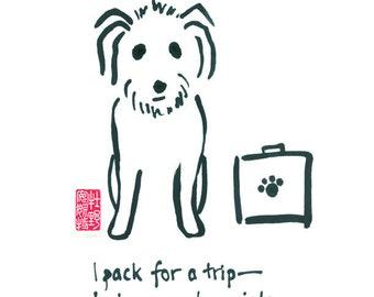 01-102. funny worried travel dog - 8x10 print
