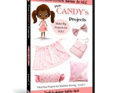 Learn How to Sew for Kids with Pixie Candy's Projects DVD (Beginning Sewing Machine Projects for ages 5 & up)