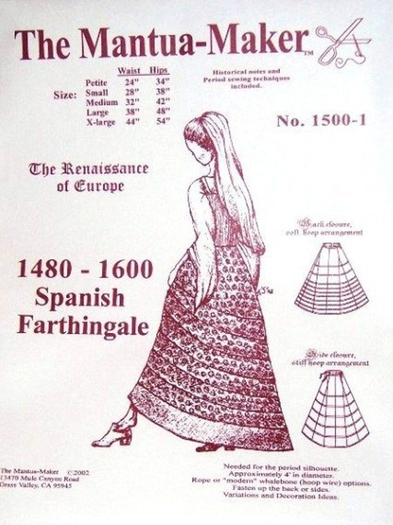 Renaissance Sewing Pattern: Spanish Farthingale Multi Size Pattern for 1480 - 1600, 1500-1, by the Mantua Maker