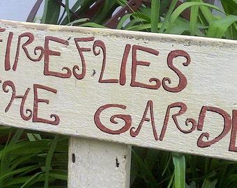 Garden Signs Handpainted Fireflies In The Garden on Reclaimed Wood