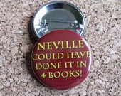 Neville Could Have Done It In 4 Books