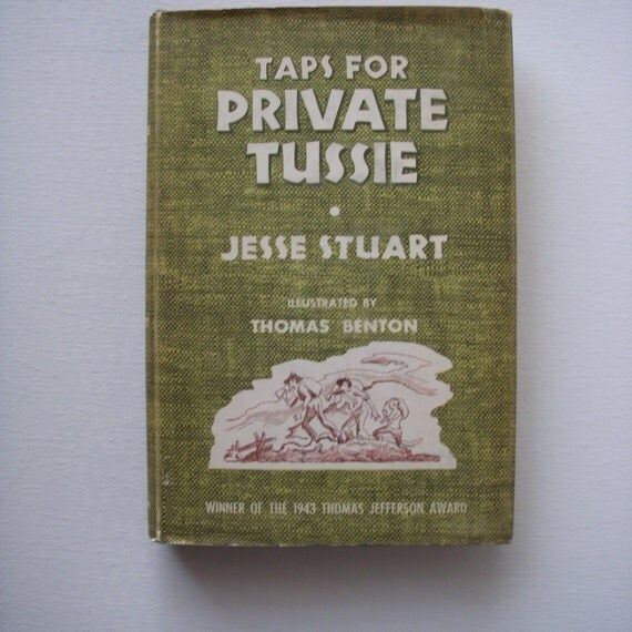 1943 Taps for Private Tussie book by Jesse Stuart