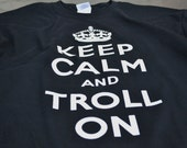 Black Keep Calm Tshirt for Men Gamer Geek Gifts Troll On Internet Trolls Keep Calm T-shirts for Men and Teens