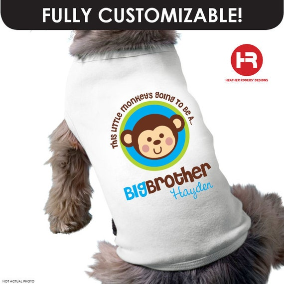 Monkey Big Brother Dog Shirt - Dog Big Brother Pregnancy Announcement Dog Shirt - Baby Announcement Dog Shirt