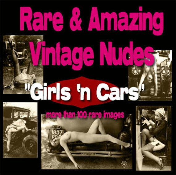 MATURE... Vintage Nudes on CD. . . Girls 'n Cars. . . 100 Sexy Images