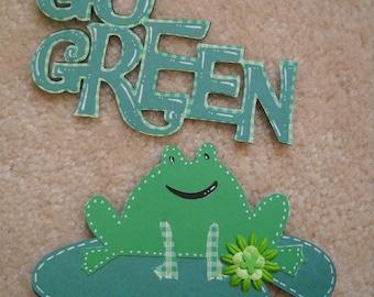 Frog Die Cut, Go Green Die Cut, Earth Day Die Cut, St Patricks Day die cut, Scrapbooking Embellishments with Go Green Phrase 2 pc