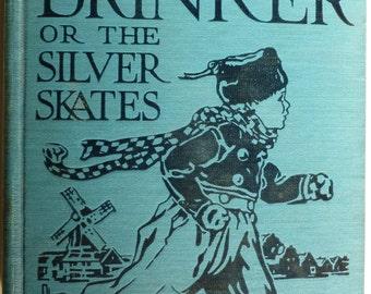 Vintage Hans Brinker or The Silver Skates