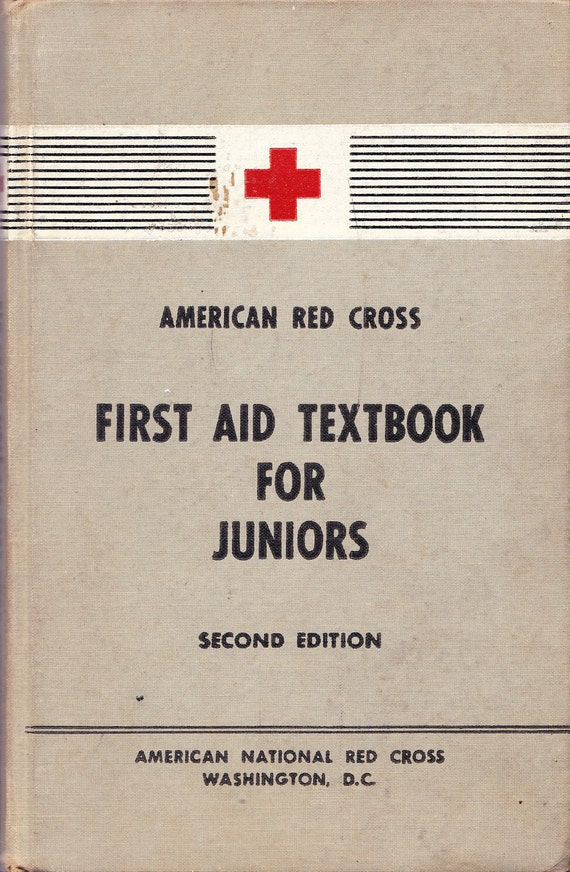 Vintage Book : American Red Cross First Aid Textbook for Juniors Second Edition
