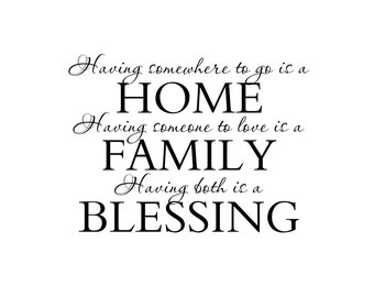 "Entry Wall Quote, Family Wall Decals, Home Family Blessing, Vinyl Wall Decals, Custom Wall Decals, Decals for Living Room, 22""Hx29""W FS040"