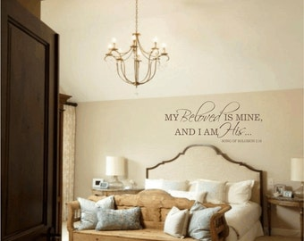 Master Bedroom Wall Decal My Beloved Is Mine And I Am His