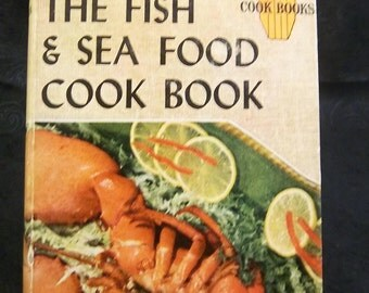"""Vintage  """"The FISH and SEA FOOD""""  Cook Book by Cora Brown"""