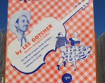 """Vintage 1950 """"SQUARE DANCIN""""  by Les Gotcher Worlds Champion Caller"""