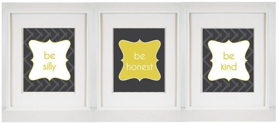 Be Silly, Be Honest, Be Kind - (3) 8x10 Print Set - Ralph Waldo Emerson - Chevron Grey Yellow