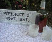 Cigar Bar, Whiskey Bar, Wedding Sign, Shabby Chic Wedding, Whiskey and Cigar Bar, Cigar Bar Sign, Whiskey Sign, Wood Bar Sign