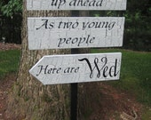 Directional Wedding Sign Decor Quote Vintage Finish