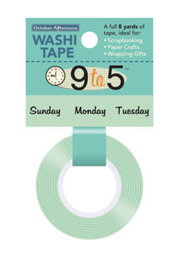 October Afternoon 9 to 5 Washi Tape - Days of the Week -- MSRP 3.80
