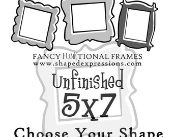 5x7 whimsical picture frame - unfinished - Choose your shape
