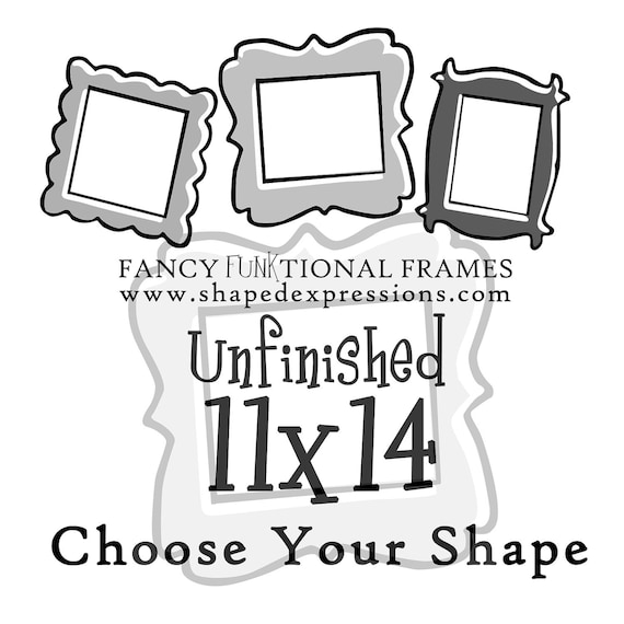 11x14 whimsical picture frame - unfinished - Choose your shape