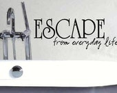 vinyl wall decal quote Escape from everyday life