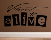 vinyl wall decal quote Vibrant and alive