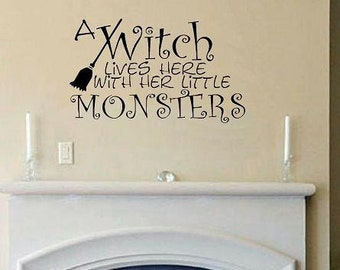 wall decal A Witch Lives here with her little monsters halloween decal halloween decor decoration humor decal halloween sticker witch decal