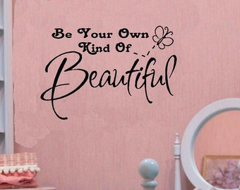 vinyl wall decal quote Be your own kind of beautiful girl kid butterfly