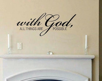 vinyl wall decal quote With God all things are possible