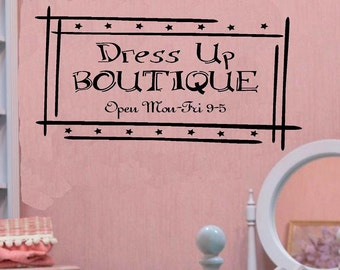 Dress up Boutique sign wall decal WD nursery kids wall decal for girls vinyl decal home decor girl decal girls wall decor quote