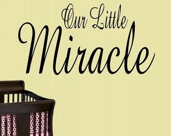 wall decal nursery Our little miracle wall decal kids nursery decor kids decor baby decal nursery quote wall decor vinyl decal home decor