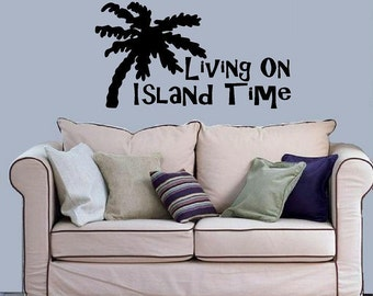 Living on island time wall decal living room summer decor beach decor vinyl decal summertime decal tropical decal island time decal palm