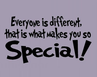 wall decal kids Everyone is different that is what makes you so special wall decals nursery kid decor child decal vinyl decal wall decor