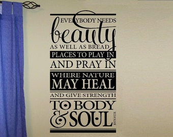 vinyl wall decal quote Everybody needs beauty as well as bread... John Muir subway style art
